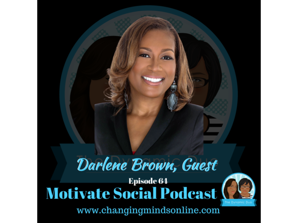 Motivate Social Podcast - Episode 64: Darlene Brown