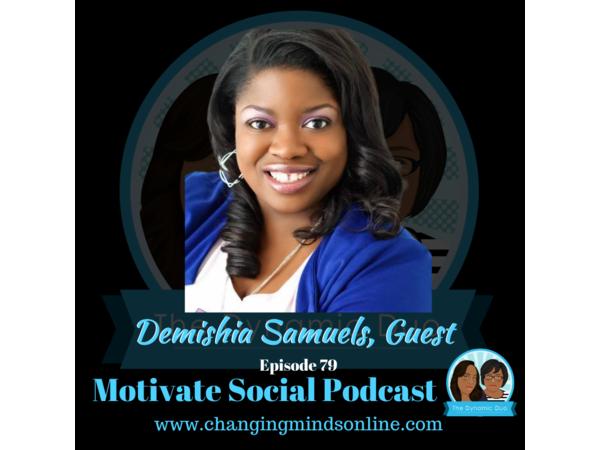 Motivate Social Podcast - Episode 79: Demishia Samuels