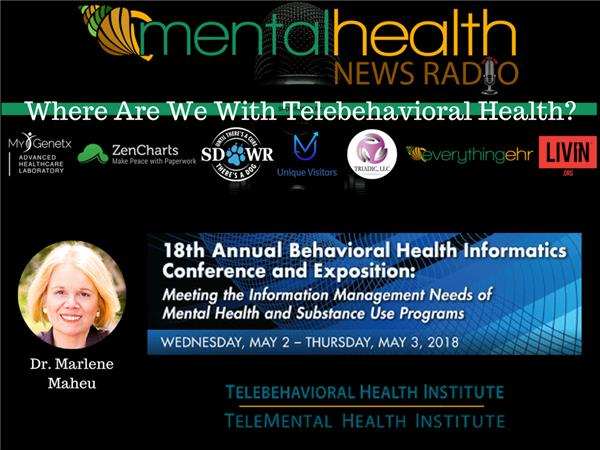 Where Are We With Telebehavioral Health Dr Marlene Maheu 02 27 By