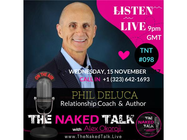 How to Stop Talking to Heal Your Relationship w/ Guest - Phil Deluca