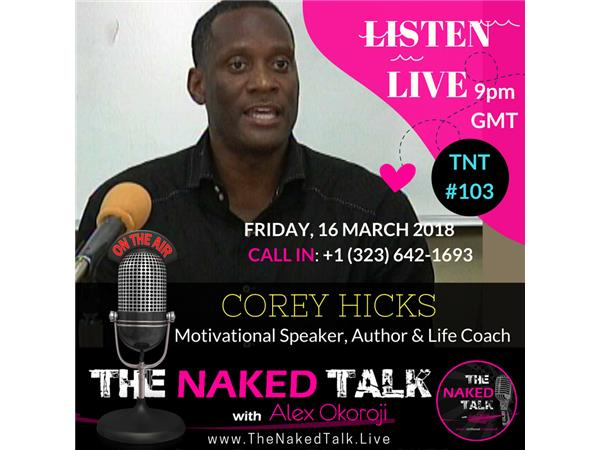 The Power of Values, Vision & Versatility w/ Guest - Corey Hicks