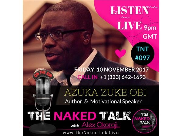 Having The Power to Excel w/ Guest - Azuka Zuke Obi