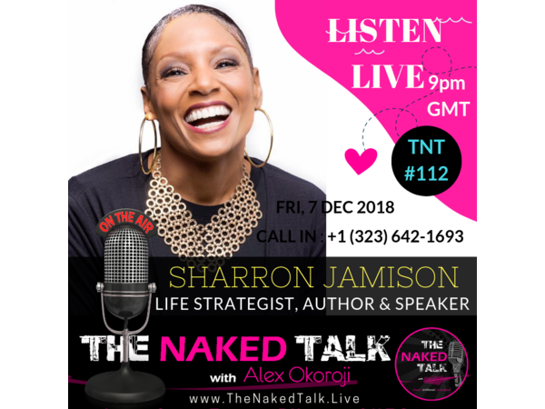 The Importance of Having Healthy Connections w/ Guest - SharRon Jamison