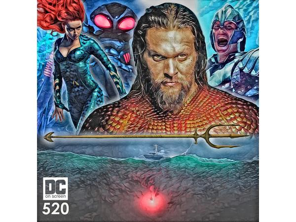 Aquaman Review 1216 By Dc On Screen Movies Podcasts