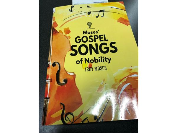 Moses' Gospel Songs of Nobility BY Troy Moses 12/13 by ISSUES