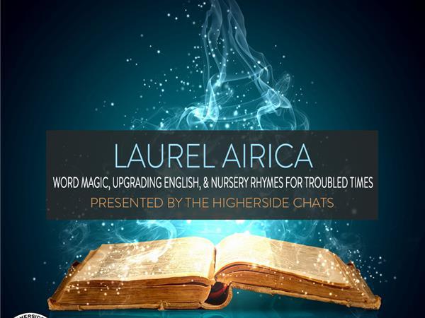 Laurel Airica   Word Magic Global, the Secret Spells of the