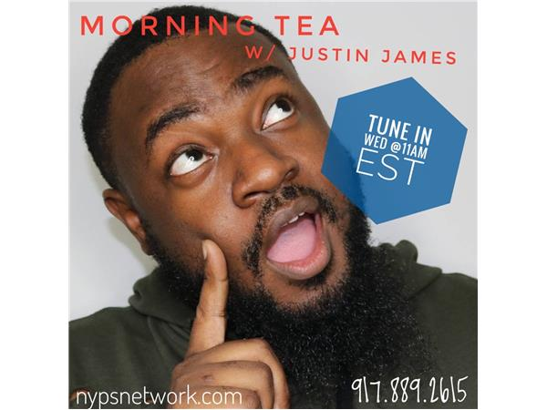 Season 2 Episode 13 Morning Tea w/ Justin James Our Fight Against