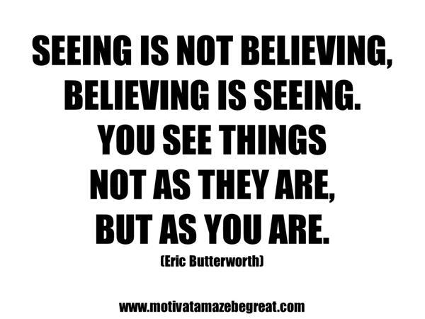 Seeing Is Not Believing >> Spoken Girl Seeing Is Believing 09 25 By Spoken Girl Relationships
