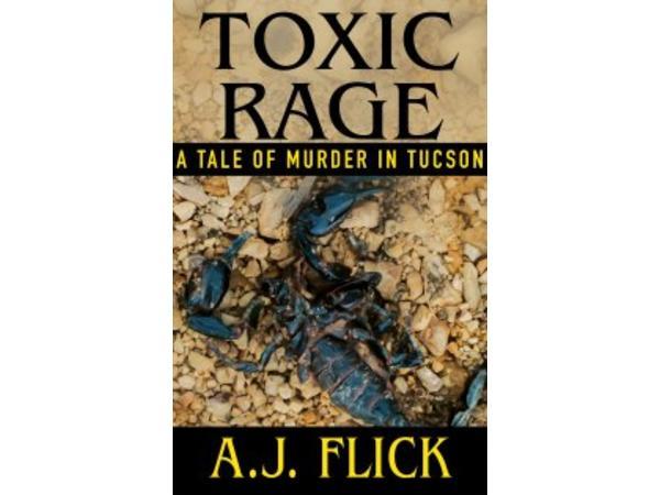 TOXIC RAGE-A.J. Flick