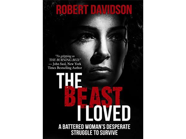 The Beast I Loved Robert Davidson By True Murder The Most