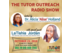 The Tutor Outreach Radio Show
