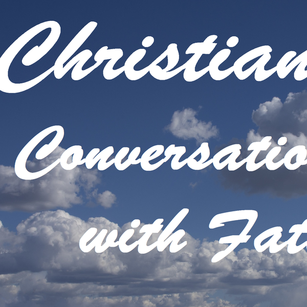 Christian Conversations Father T