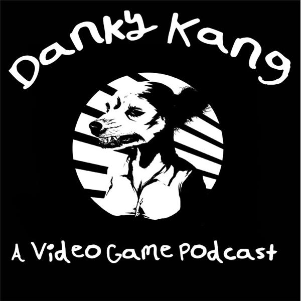 Danky Kang A Video Game Podcast
