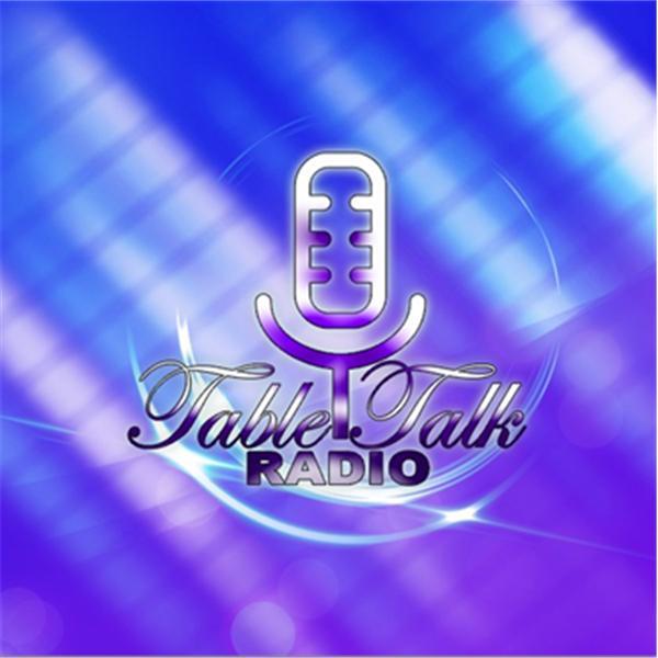 Table Talk Radio
