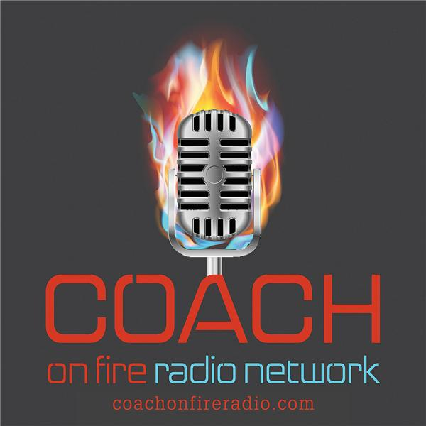 Coach on Fire Radio