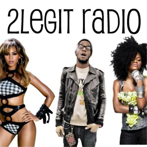 2Legit Radio Show