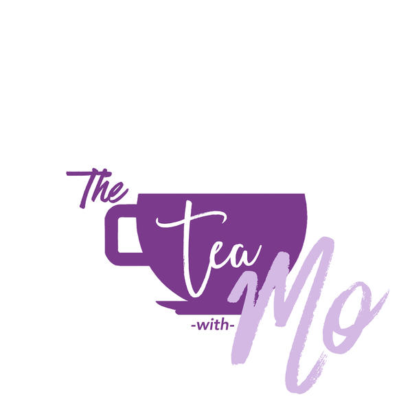 The Tea With Mo