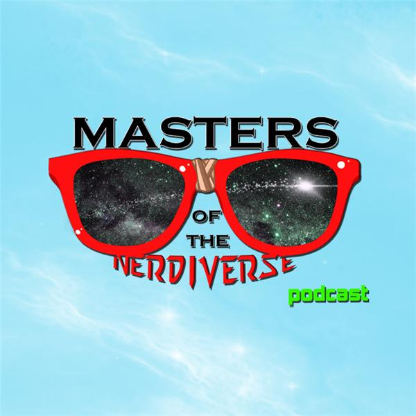 Masters of the Nerdiverse Podcast