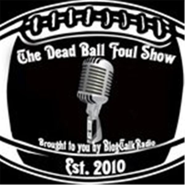 Dead Ball Foul Show