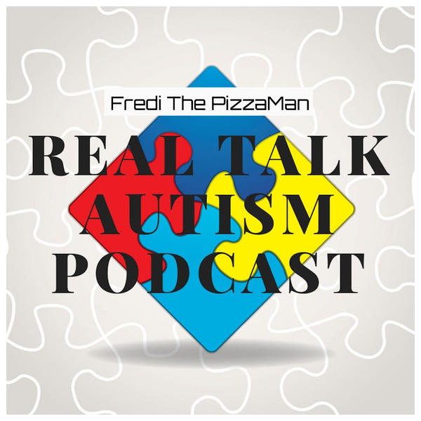 Real Talk Autism Podcast