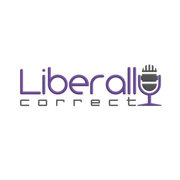 Liberally Correct