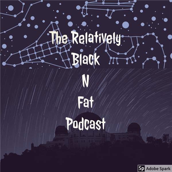 Relatively Fat and Black