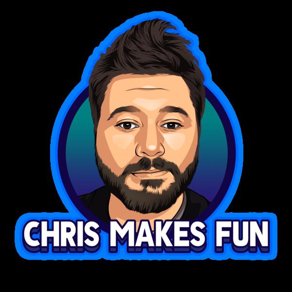 Chris Makes Fun