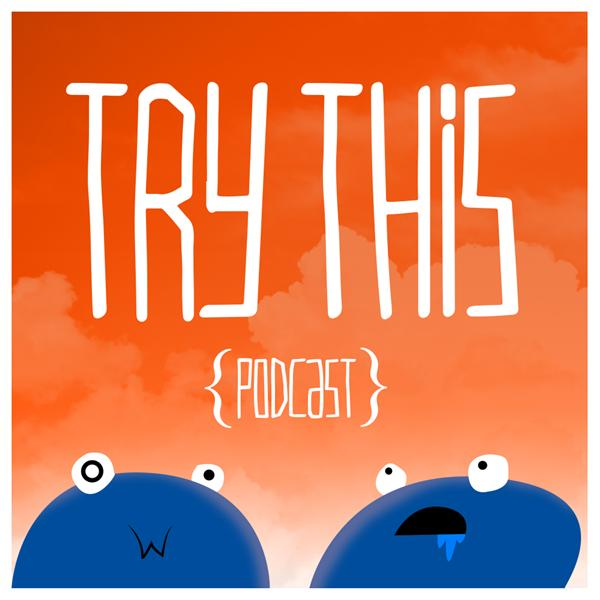 Try This Podcast