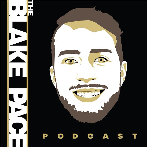 The Blake Pace Podcast