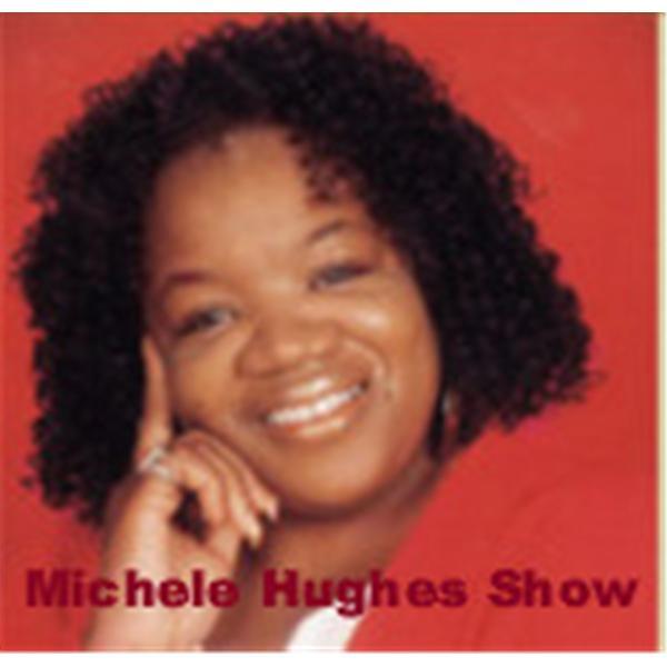 Michele Hughes Show