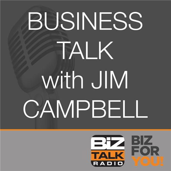 Business Talk with Jim Campbell