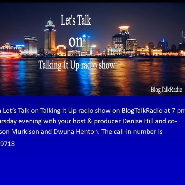 Lets Talk on Talking It Up