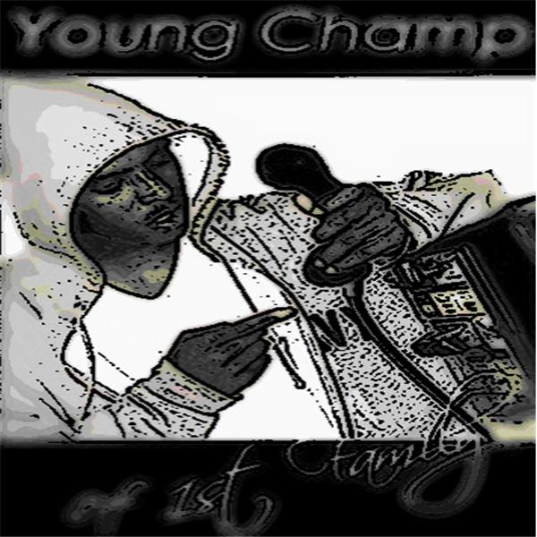 YOUNG CHAMP 1ST FAM