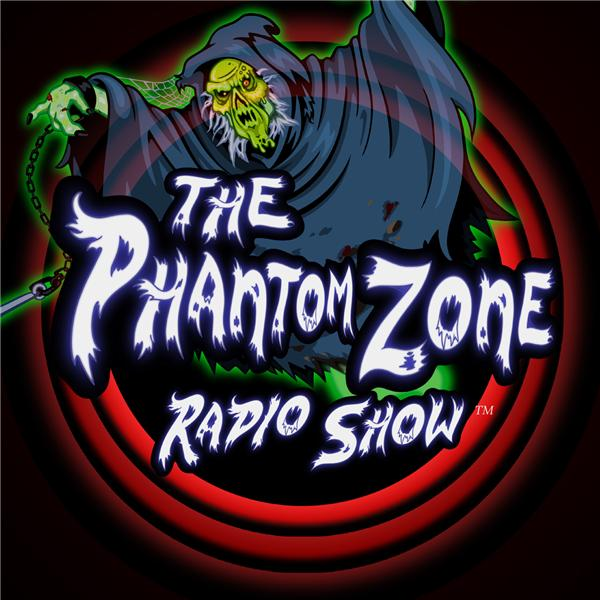 The Phantom Zone Radio Show