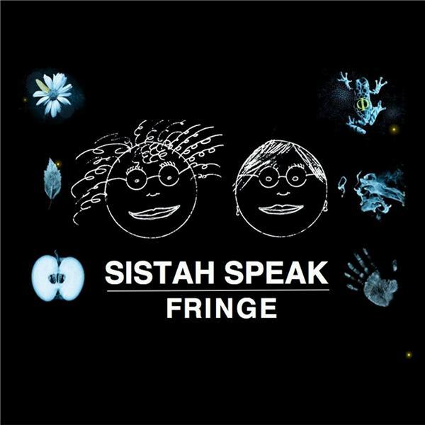 Sistah Speak Fringe