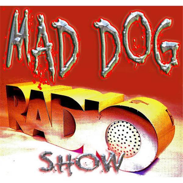Mad Dog Radio Show