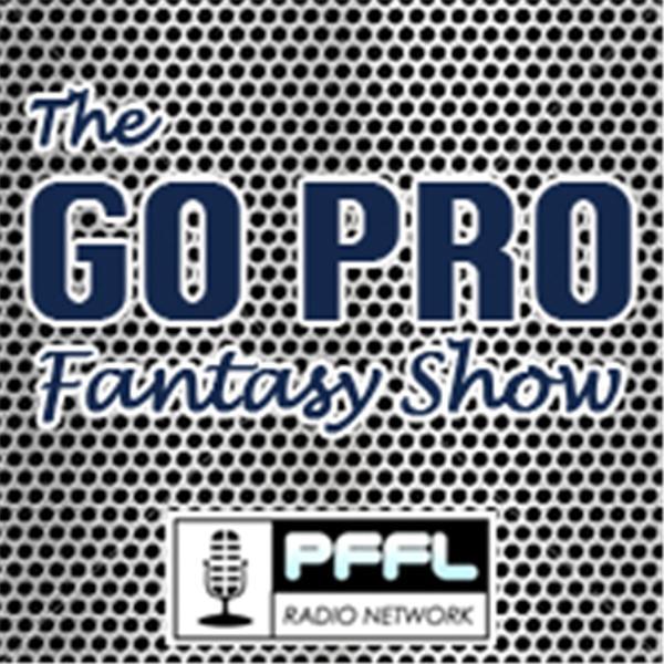 The GO PRO Fantasy Show