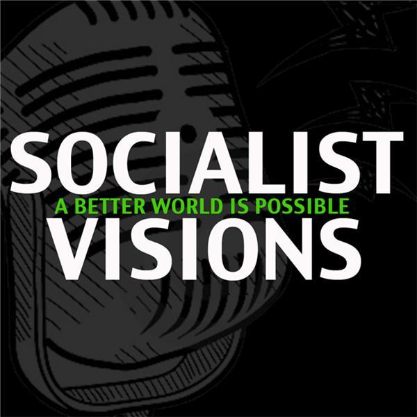 Socialist Visions