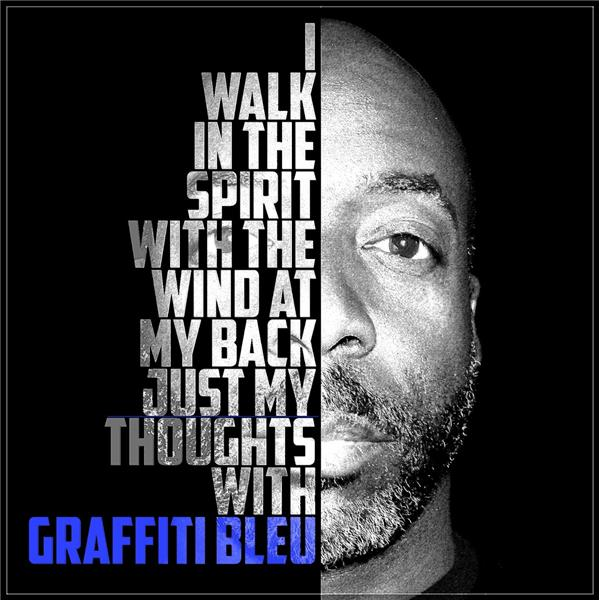 Just My Thoughts with Graffiti Bleu
