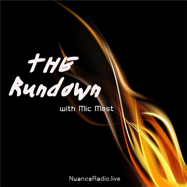 The Rundown w- Mic Most