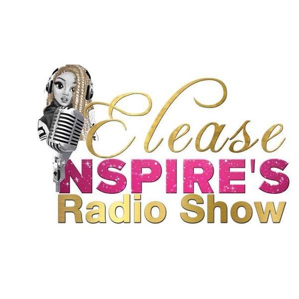 Elease Inspires Radio