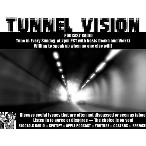 Tunnel Vision49