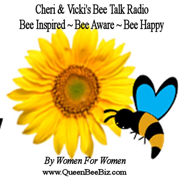 Cheri and Vickis Bee Talk