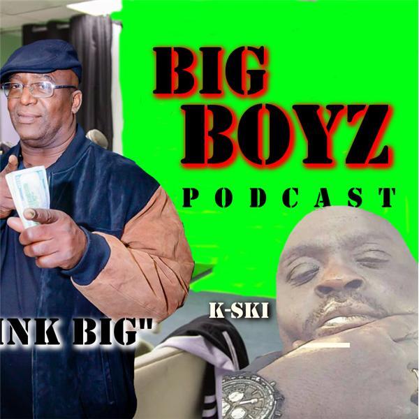 Big Boyz radio podcast