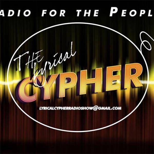 The Lyrical Cypher Radio Show