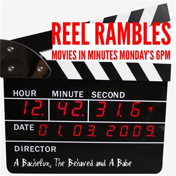 Reel Rambles