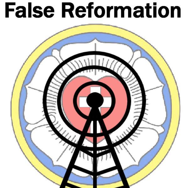 False Reformation