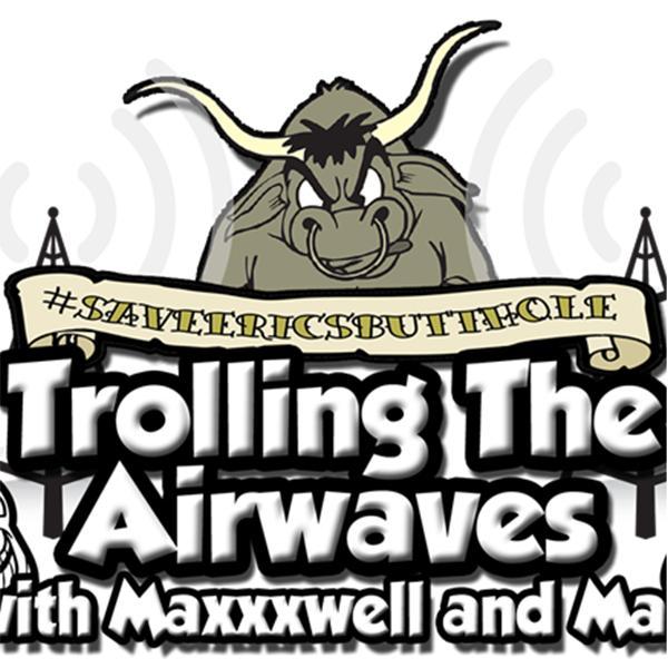 Trolling The Airwaves