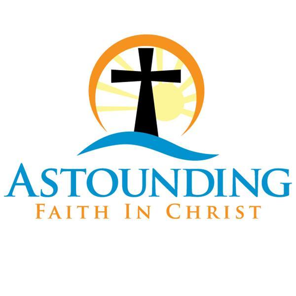 Astounding Faith In Christ