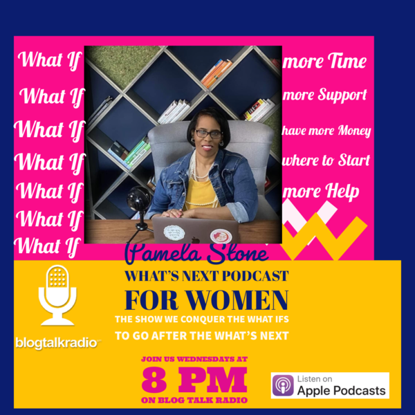 Whats Next Podcast for Women